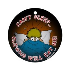 Clowns Will Eat Me Ornament (Round)