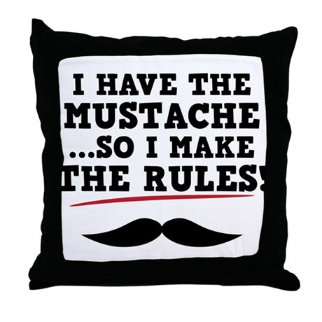 Mustache Rules Throw Pillow by Stached