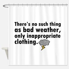 'Bad Weather' Shower Curtain