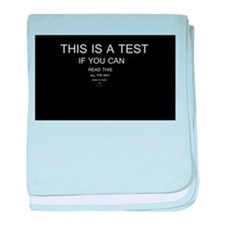 This Is A Test baby blanket