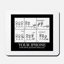 Important IPhone Mousepad