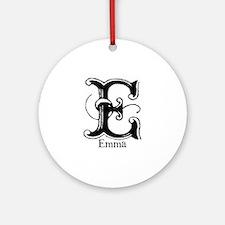 Emma: Fancy Monogram Ornament (Round)