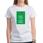 Keep Calm and Dont Pinch T-Shirt