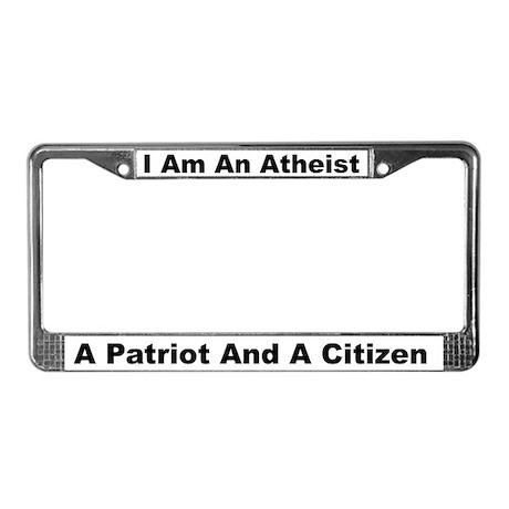 Atheist, Patriot, Citizen License Plate Frame
