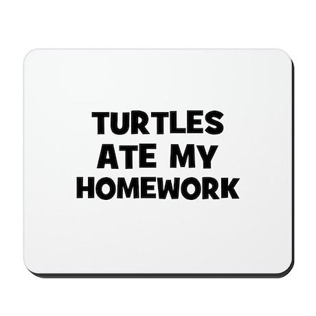 Turtles Ate My Homework Mousepad