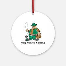 Reel Men Go Fishing Ornament (Round)