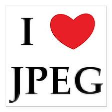 "I Heart JPEG Square Car Magnet 3"" x 3"""
