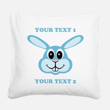 PERSONALIZE Blue Bunny Square Canvas Pillow