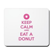 Keep calm and eat a donut Mousepad