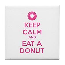 Keep calm and eat a donut Tile Coaster
