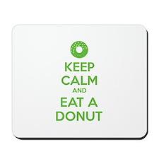 Keep calm and eat a donut Mousepad