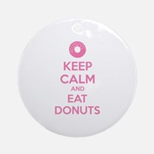 Keep calm and eat donuts Ornament (Round)