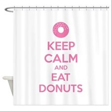 Keep calm and eat donuts Shower Curtain