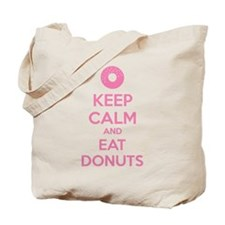 Keep calm and eat donuts Tote Bag