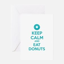Keep calm and eat donuts Greeting Card