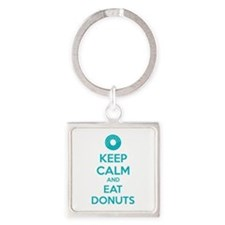 Keep calm and eat donuts Square Keychain
