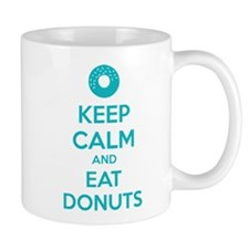 Keep calm and eat donuts Mug