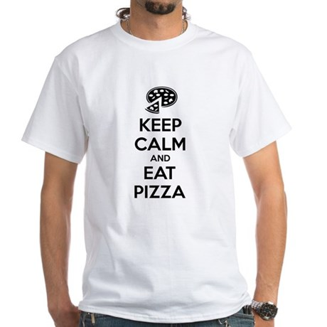 Keep calm and eat pizza White T-Shirt