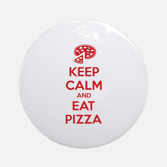 Keep calm and eat pizza Ornament (Round)
