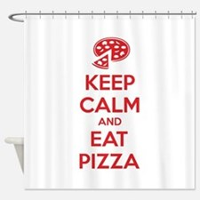 Keep calm and eat pizza Shower Curtain