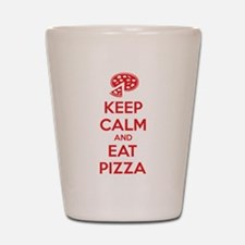 Keep calm and eat pizza Shot Glass