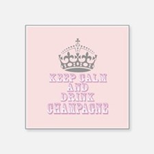 Keep Calm- Drink Champagne Sticker