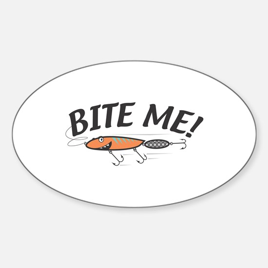 Funny Bite Me Fishing Lure Oval Decal
