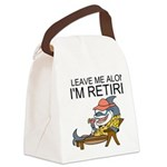 Leave Me Alone, Im Retired Canvas Lunch Bag