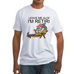 Leave Me Alone, Im Retired T-Shirt