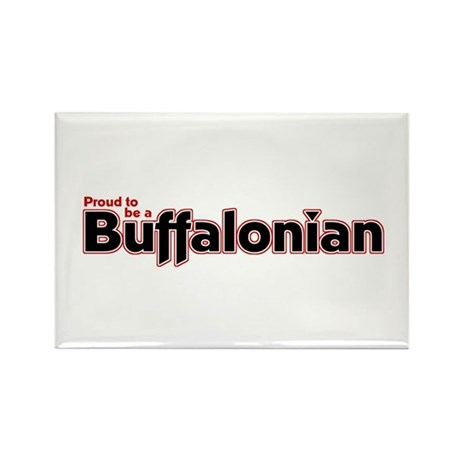 Proud to be a Buffalonian Rectangle Magnet