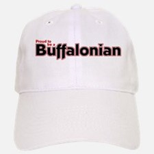 Proud to be a Buffalonian Baseball Baseball Cap