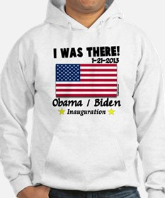 I Was There Obama Biden Hoodie