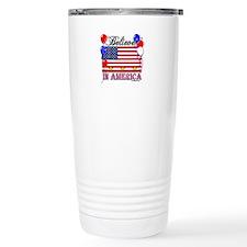 Believe in America Travel Mug