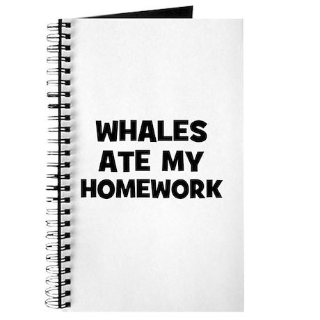 Whales Ate My Homework Journal
