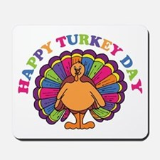 Happy Turkey Day Mousepad