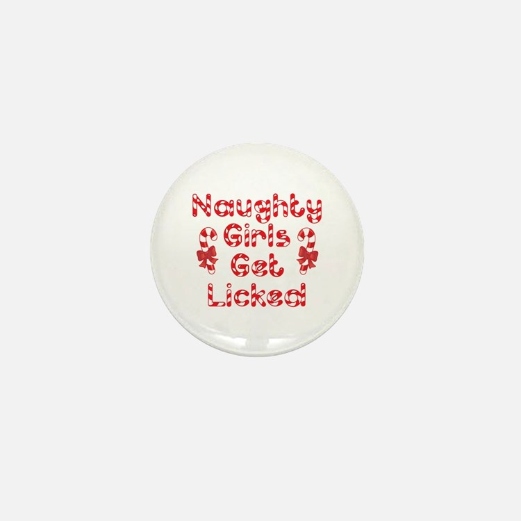Naughty Girls Candy Cane Mini Button