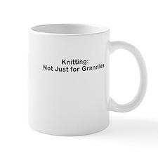 Knitting: Not Just for Grannies Mug