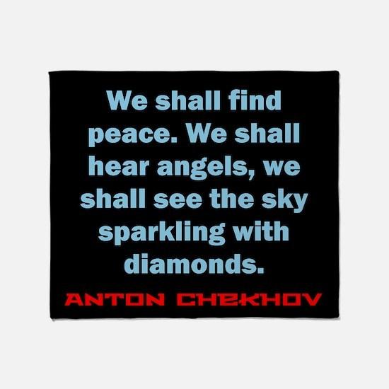 We Shall Find Peace - Anton Chekhov Throw Blanket