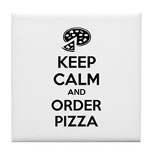 Keep calm and order pizza Tile Coaster
