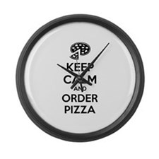 Keep calm and order pizza Large Wall Clock