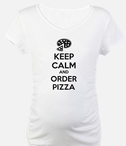 Keep calm and order pizza Shirt
