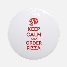 Keep calm and order pizza Ornament (Round)