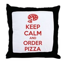 Keep calm and order pizza Throw Pillow
