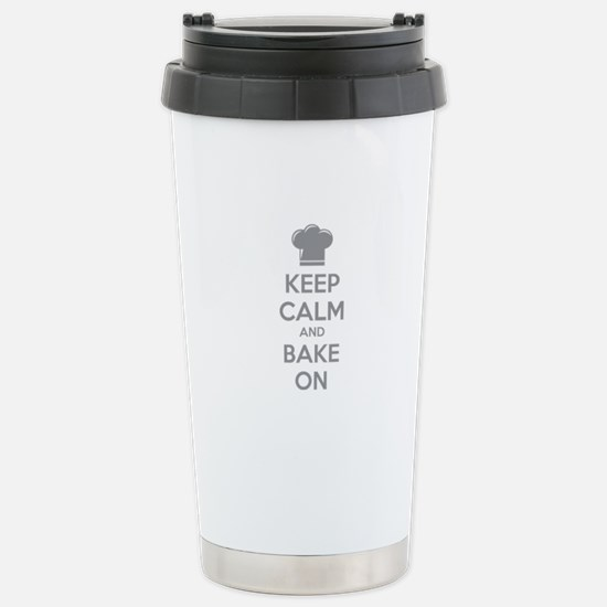 Keep calm and bake on Stainless Steel Travel Mug