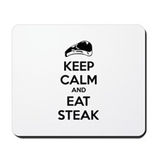 Keep calm and eat steak Mousepad