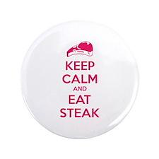 "Keep calm and eat steak 3.5"" Button"