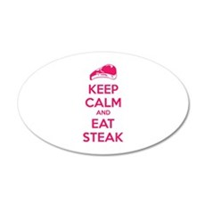 Keep calm and eat steak 22x14 Oval Wall Peel