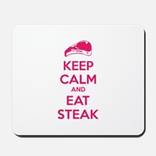 Keep calm and eat steak Mousepad