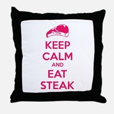 Keep calm and eat steak Throw Pillow