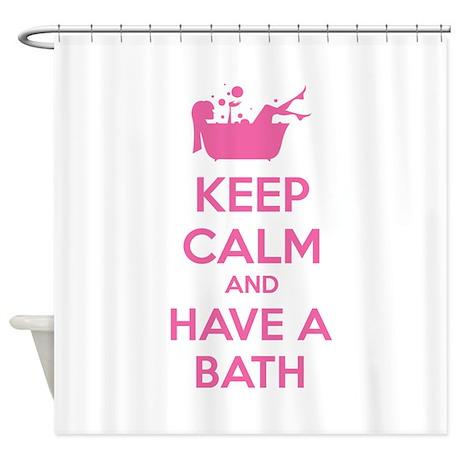 keep calm and have a bath shower curtain by designalicious